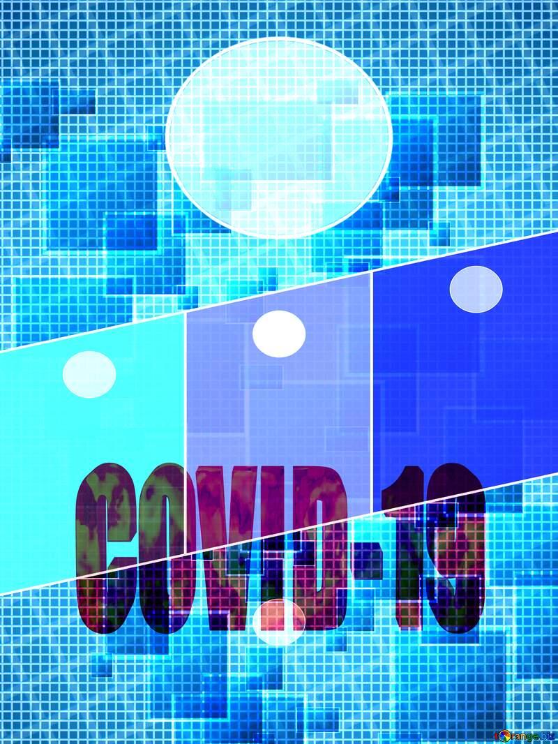 Technology abstract squares Business brochure modern flyer design background 3d text Corona virus Covid-19 Coronavirus disease 2019 2020 №49678