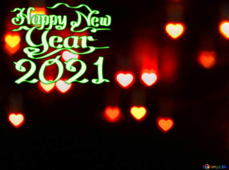 happy new year 2021 Hearts bokeh background №37853