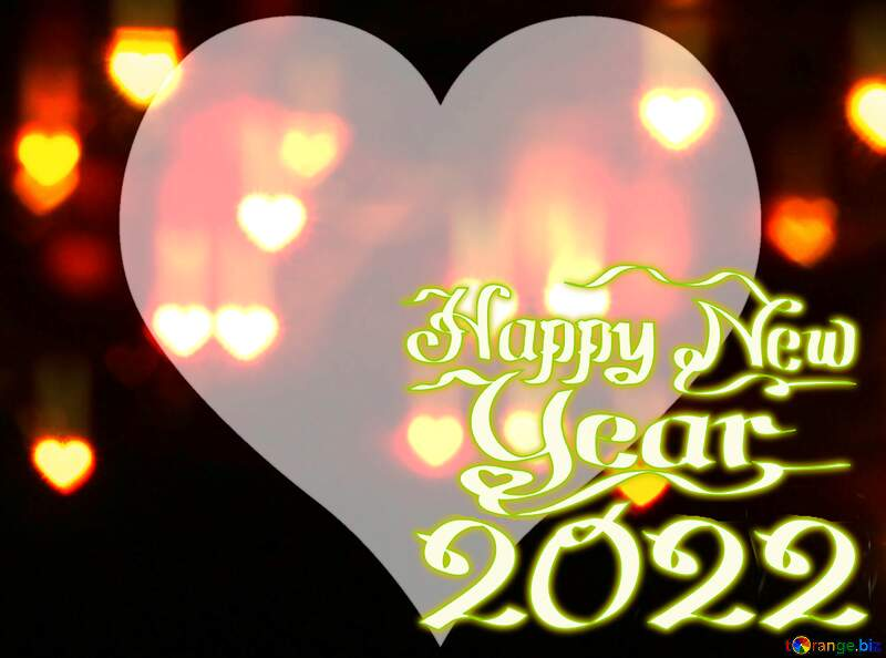 Hearts Heart shaped frame Happy New Year 2022 №37853