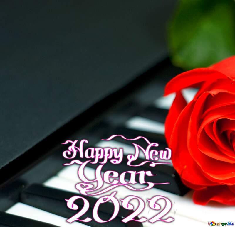 Rose on keys piano happy new year 2021 №7198