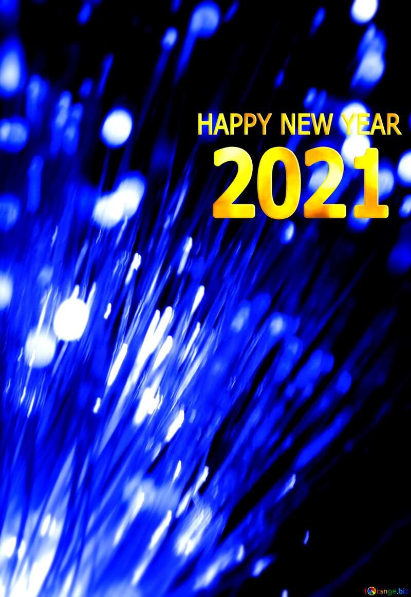 Optical fiber happy new year 2021 №41330