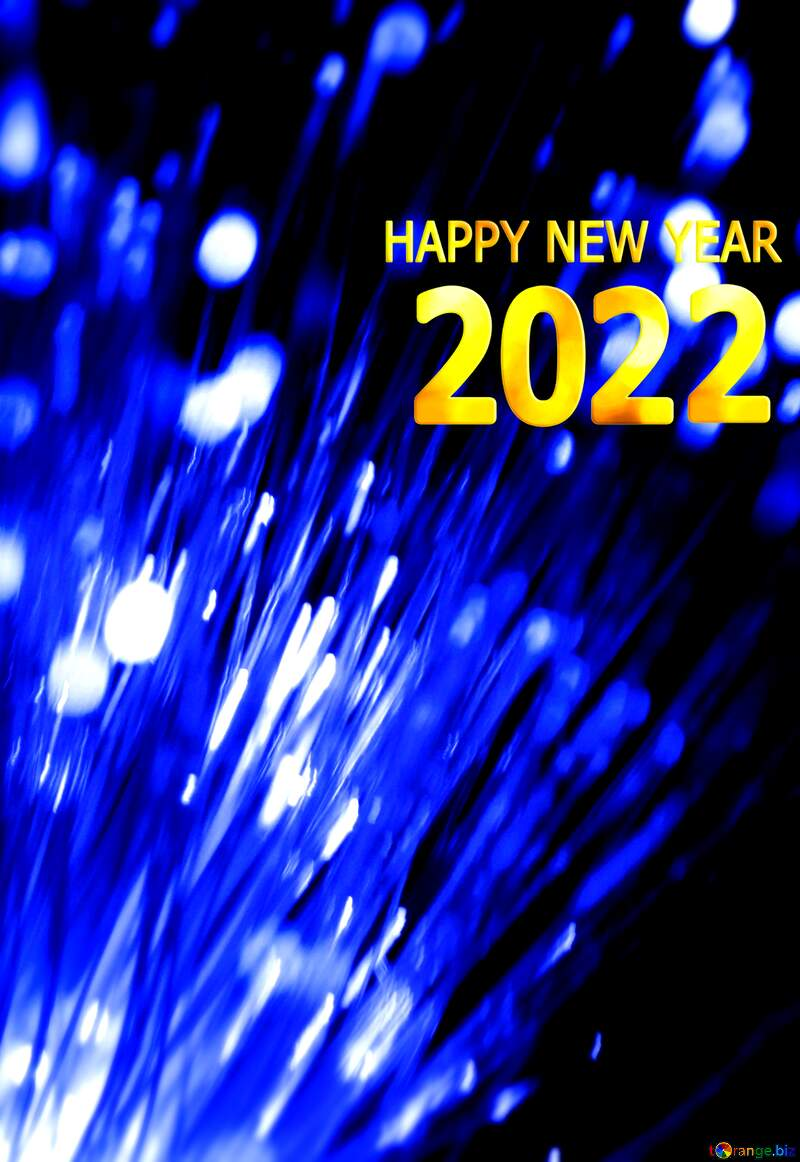 Optical fiber happy new year 2022 №41330