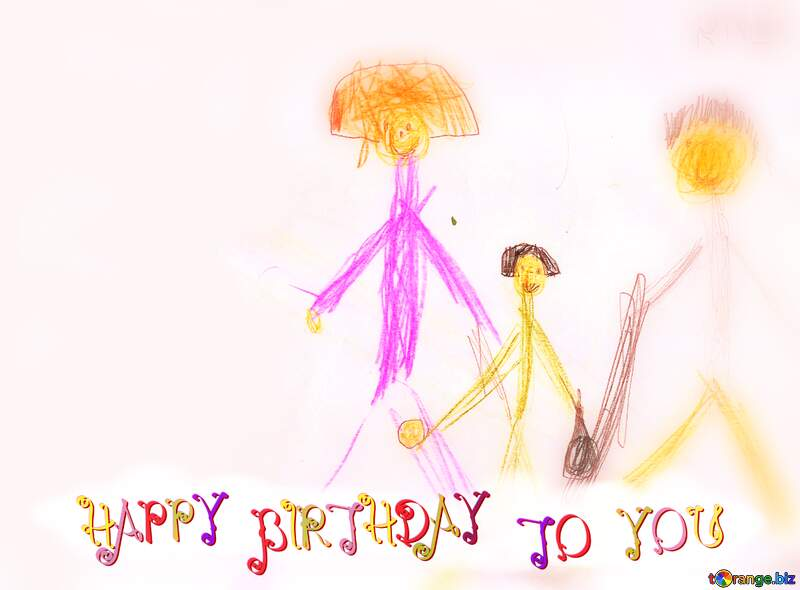 Family Children drawing HAPPY BIRTHDAY TO YOU №18713