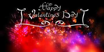 The effect of the dark. Very Vivid Colours. Blur frame. Happy Valentine's Day.