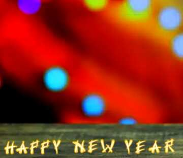 The effect of the dark. Vivid Colors. Fragment. Card with text Happy New Year.